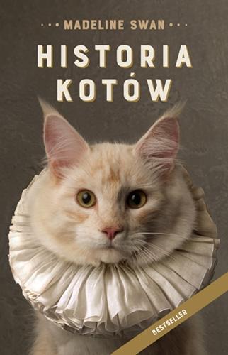 Historia kotów [wydanie 2021] - Swan Madeline | okładka