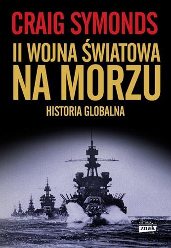II Wojna Światowa na morzu - Symonds Craig | okładka