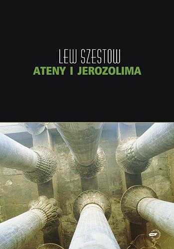 Ateny i Jerozolima - Lew Szestow  | okładka