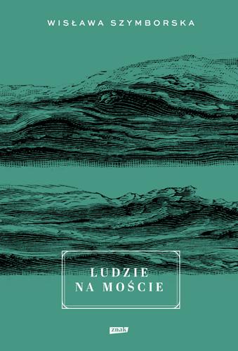 Ludzie na moście - Wisława Szymborska | okładka