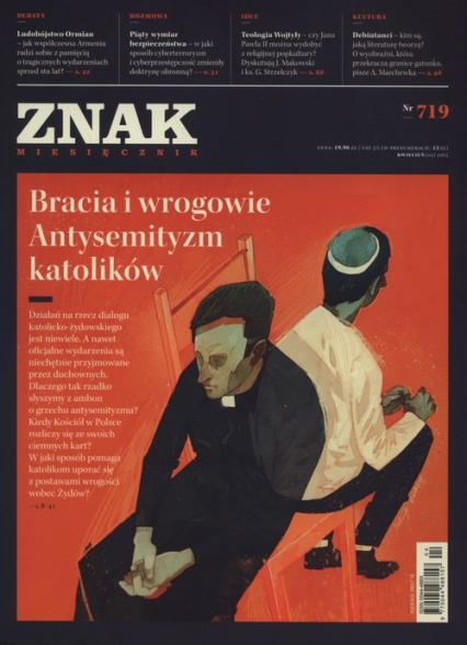 ZNAK 719 4/2015: Bracia i wrogowie. Antysemityzm katolików -  | okładka