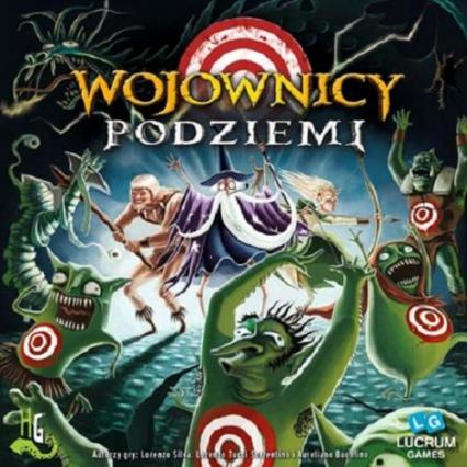 Wojownicy Podziemi  - gra planszowa  - Aureliano Buonfino, Lorenzo Silva, Lorenzo Tucci Sorrentino | okładka