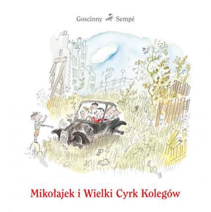 Mikołajek i Wielki Cyrk Kolegów - René Goscinny, Jean-Jacques Sempé | okładka