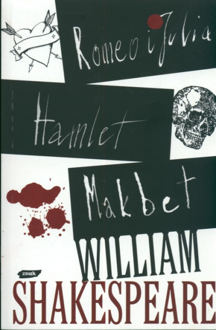 Romeo i Julia. Hamlet. Makbet - William Shakespeare  | okładka
