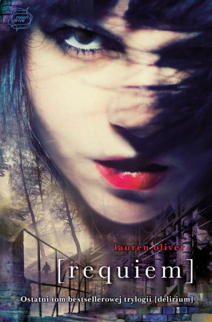 Requiem - Lauren  Oliver | okładka