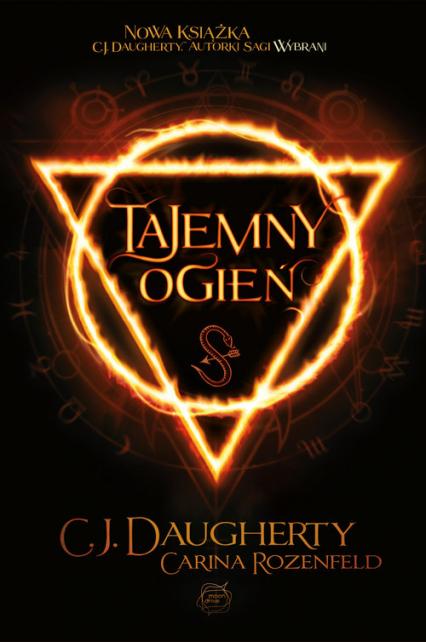 Tajemny ogień - C.J. Daugherty, Carina Rozenfeld | okładka
