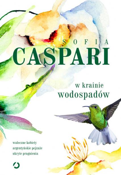 W krainie wodospadów - Sofia Caspari | okładka