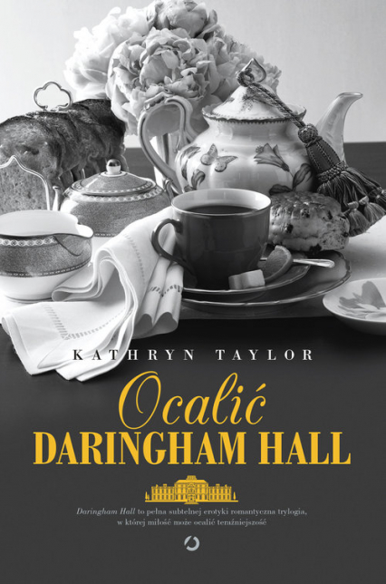 Ocalić Daringham Hall - Kathryn Taylor | okładka