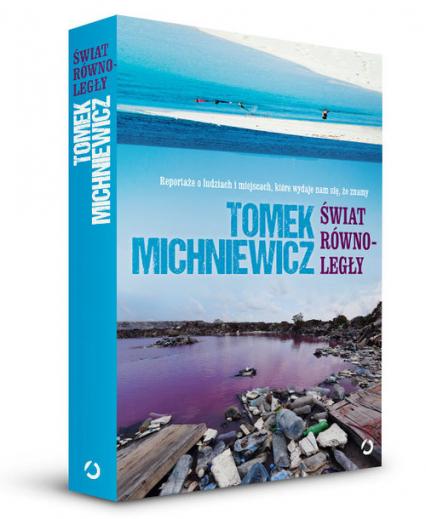 Świat równoległy - Tomek Michniewicz | okładka