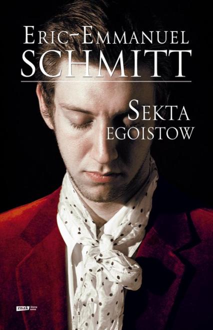 Sekta egoistów - Eric-Emmanue lSchmitt  | okładka