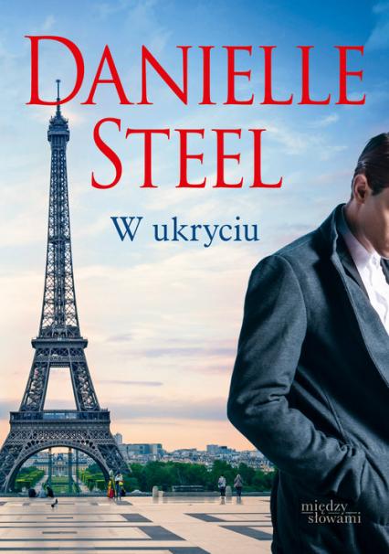 W ukryciu - Danielle Steel  | okładka