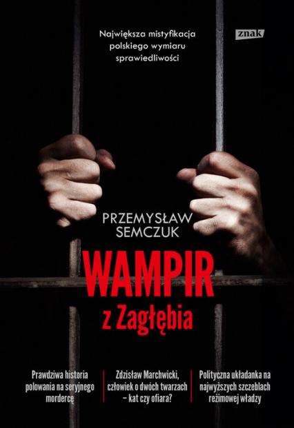 Wampir z Zagłębia - Przemysław Semczuk | okładka