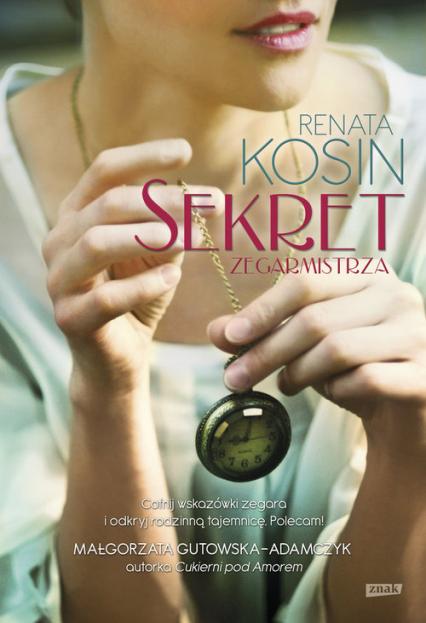 Sekret zegarmistrza - Renata Kosin | okładka