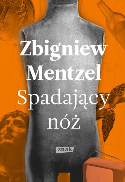 Spadający nóż - Zbigniew Mentzel | okładka