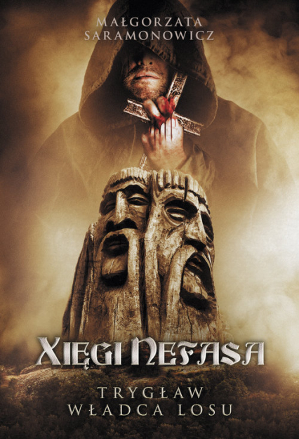 Xięgi Nefasa. Trygław – władca losu - Małgorzata Saramonowicz | okładka