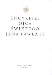 Encykliki Ojca Świętego Jana Pawła II - papież   Jan Paweł II  | okładka