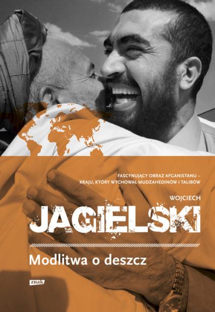 Modlitwa o deszcz - Wojciech Jagielski | okładka