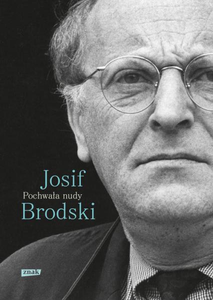 Pochwała nudy - Josif Brodski | okładka