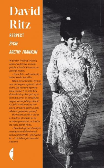 Respect. Życie Arethy Franklin - David Ritz | okładka