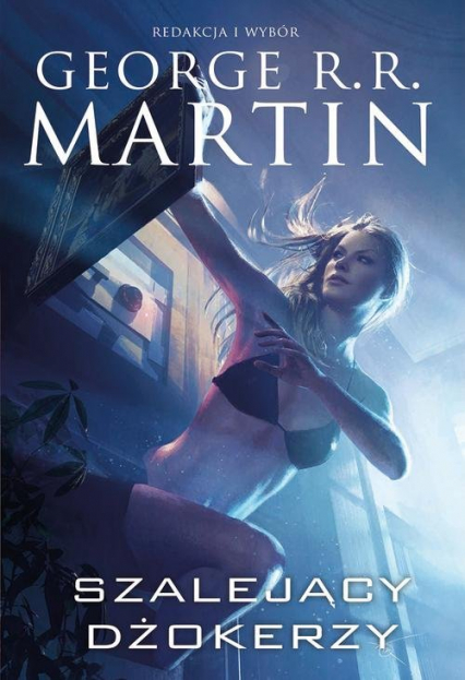 Szalejący dżokerzy - George R.R. Martin | okładka