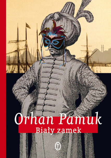 Biały zamek - Orhan Pamuk | okładka