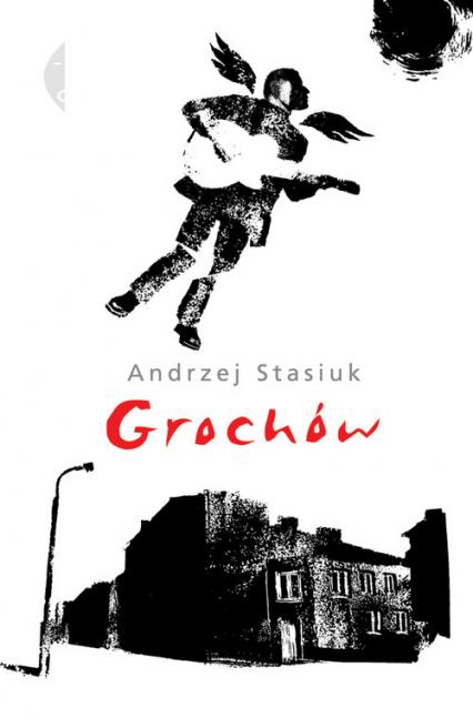 Grochów - Andrzej Stasiuk | okładka