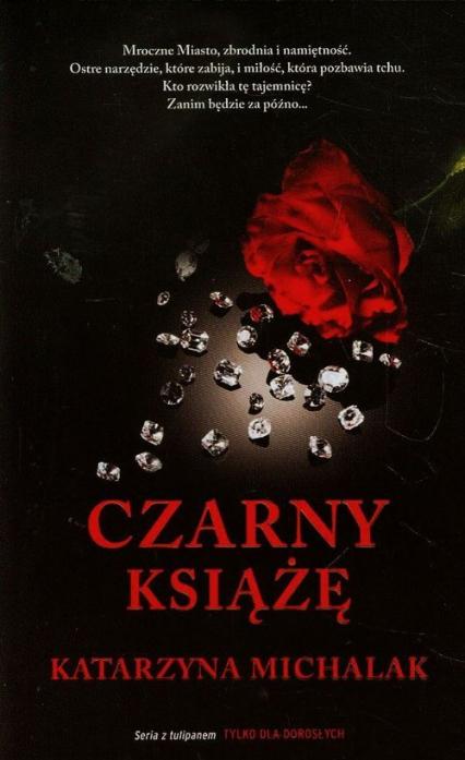 Czarny Książę - Katarzyna Michalak | okładka
