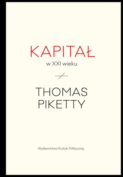 Kapitał w XXI wieku - Thomas Piketty | okładka