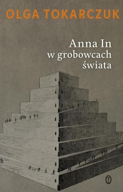 Anna In w grobowcach świata - Olga Tokarczuk | okładka