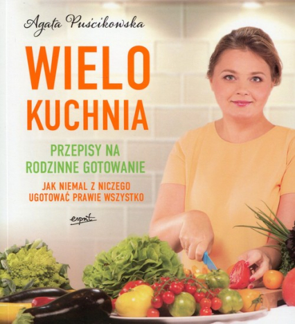 Wielokuchnia - Agata Puścikowska | okładka