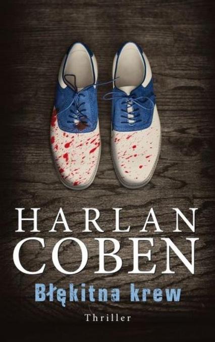 Błękitna krew - Harlan Coben | okładka