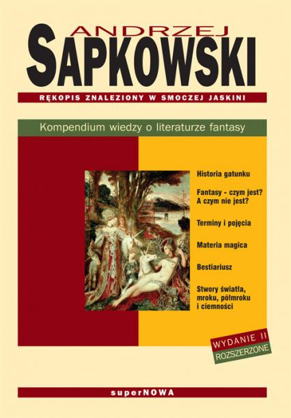 Rękopis znaleziony w Smoczej Jaskini. Kompendium wiedzy o literaturze fantasy - Andrzej Sapkowski | okładka