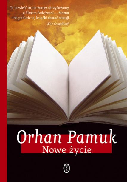 Nowe życie - Orhan Pamuk | okładka