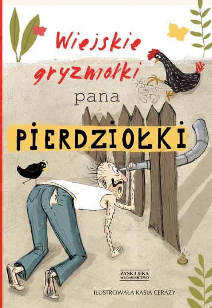 Wiejskie gryzmołki Pana Pierdziołki - Jan Grzegorczyk | okładka