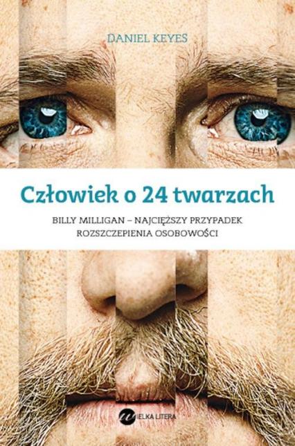 Człowiek o 24 twarzach - Daniel Keyes | okładka