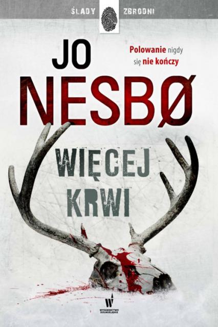 Więcej krwi - Jo Nesbo | okładka