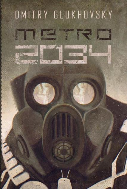 Metro 2034 - Dmitry Glukhovsky | okładka