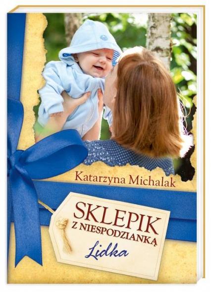 Sklepik z Niespodzianką. Lidka - Katarzyna Michalak | okładka
