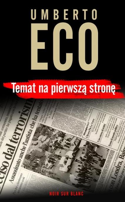 Temat na pierwszą stronę  - Umberto Eco   okładka