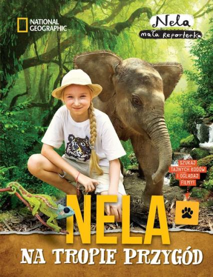 Nela na tropie przygód - Nela Mała reporterka   okładka