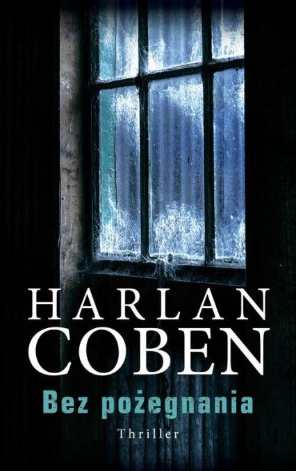 Bez pożegnania - Harlan Coben   okładka