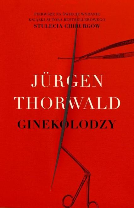 Ginekolodzy - Thorwald Jurgen | okładka