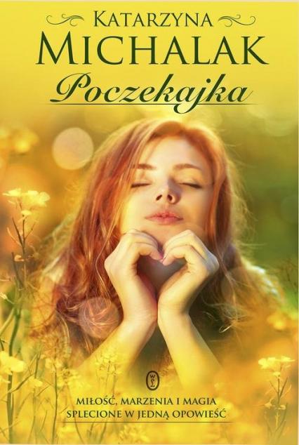Poczekajka - Katarzyna Michalak | okładka