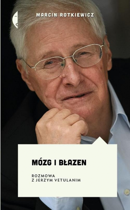 Mózg i błazen. Rozmowa z Jerzym Vetulanim - Marcin Rotkiewicz | okładka