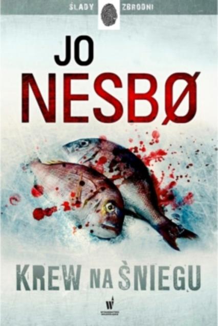 Krew na śniegu - Jo Nesbo | okładka