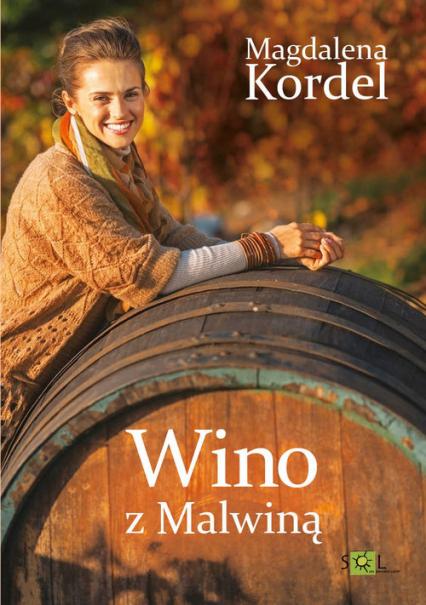 Wino z Malwiną - Magdalenia Kordel | okładka