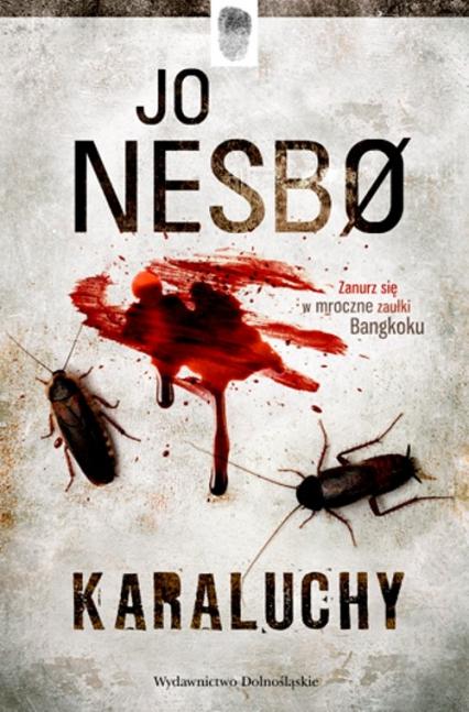 Karaluchy - Jo Nesbo | okładka