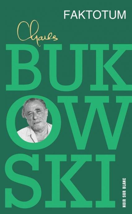 Faktotum - Charles Bukowski | okładka