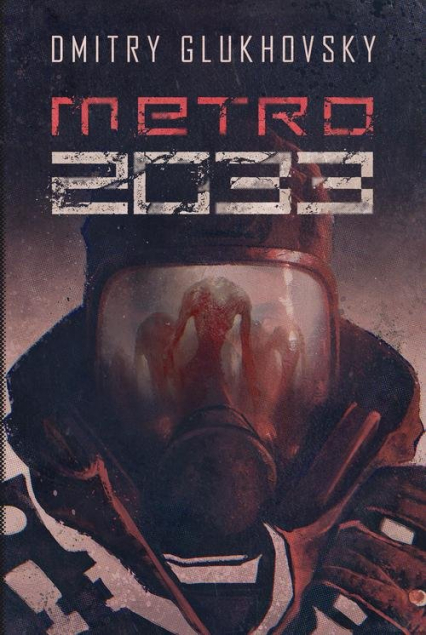Metro 2033 - Dmitry Glukhovsky | okładka