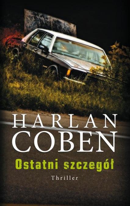 Ostatni szczegół - Harlan Coben   okładka
